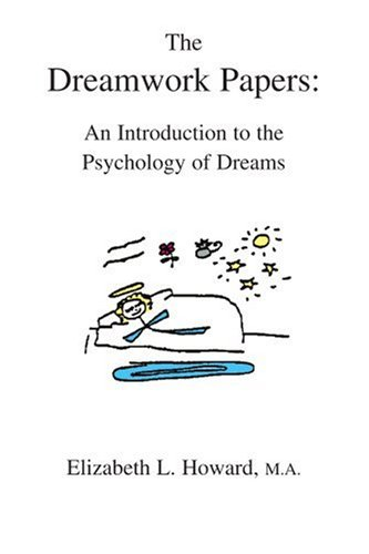 The Dreamwork Papers:: An Introduction to the Psychology of Dreams