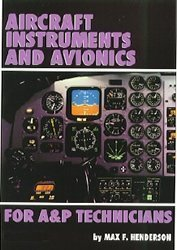 Aircraft Instruments and Avionics for A&P...