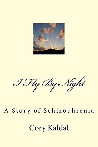 I Fly by Night: A Story of Schizophrenia