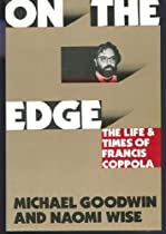 On the Edge: The Life and Times of Francis Coppola