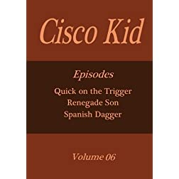 Cisco Kid - Volume 06