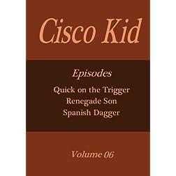 Cisco Kid - Volume 06