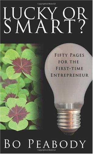 Lucky or Smart by Bo Peabody