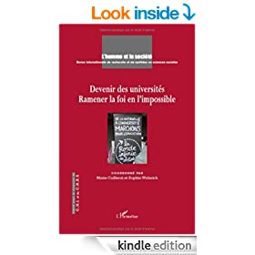 Devenir des Universites Ramener la Foi en l'Impossible (French Edition)