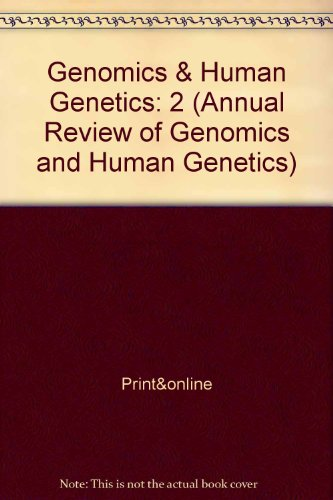 Annual Review of Genomics and Human Genetics: 2001