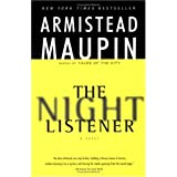 The Night Listener: A Novel ~ Armistead Maupin