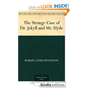 The Strange Case of Dr. Jekyll and Mr. Hyde - Robert Louis