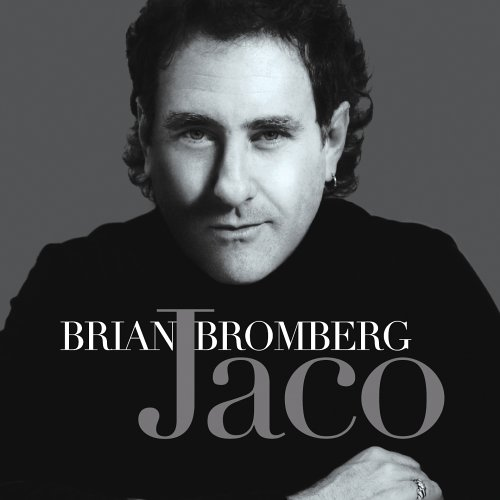 Brian Bromberg - Jaco - Zortam Music