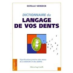 Dictionnaire du langage de vos dents