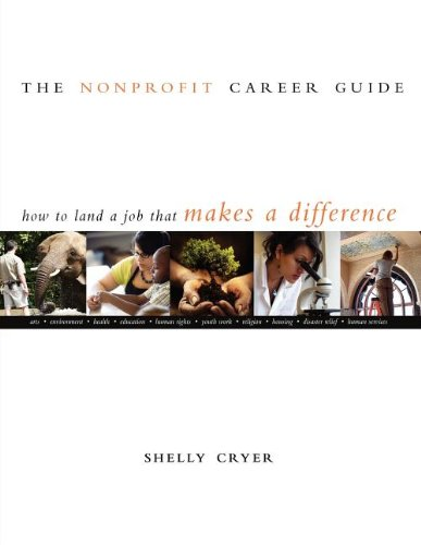 The Nonprofit Career Guide: How to Land a Job That Makes...