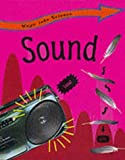 Sound (Ways into Science)