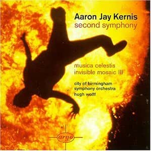 Kernis: Second Symphony  / Musica Celestis / Invisible Mosaic 3