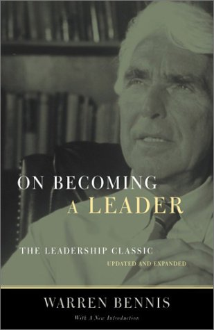 On Becoming a Leader: The Leadership Classic, Warren Bennis