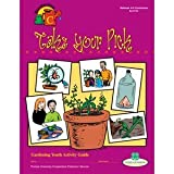 4-H Gardening Curriculum - Take Your Pick (Level 3)