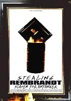 Stealing Rembrandt - Klauen f�r Anf�nger
