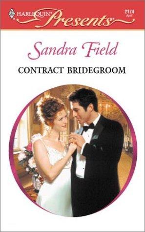 Contract Bridegroom (Harlequin Presents, 2174), FIELD