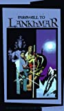 Farewell to Lankhmar: The Adventures of Fafhrd and the Gray Mouser