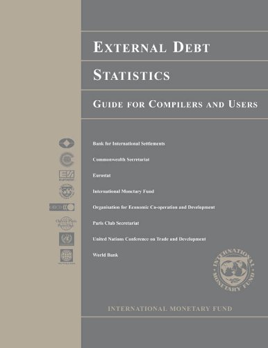 External Debt Statistics: Guide for Compilers and Users: A Guide for Compilers and Users