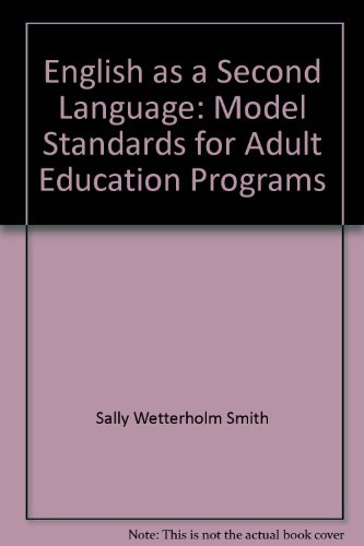 English as a second language: Model standards for adult education programs