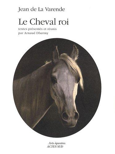le Cheval roi