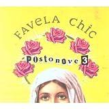 echange, troc Favela Chic - Postonove 3