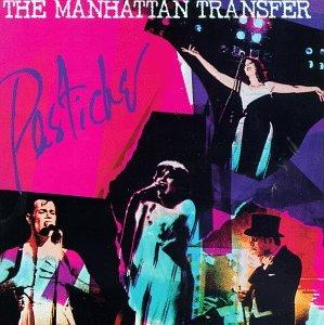 Manhattan Transfer - Pastiche - Zortam Music