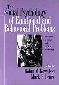 The Social Psychology of Emotional and Behavorial Problems