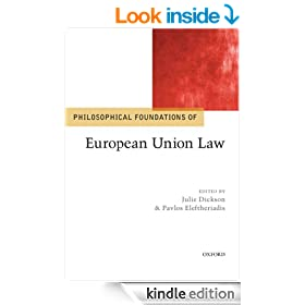 Philosophical Foundations of European Union Law (Philosophical Foundations of Law)