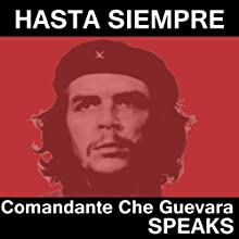 Che Guevara Speaks: Selected Speeches and Writings Discours Auteur(s) : Che Guevara Narrateur(s) : Che Guevara