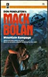 Mountain Rampage (Mack Bolan: the Executioner) (0373610548) by Don Pendleton