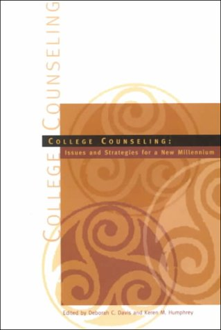 College Counseling: Issues and Strategies for a New...