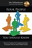 img - for Four People You Should Know: How to Connect for Exceptional Sales, Customer Service and Unified Teams book / textbook / text book