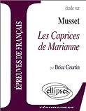 echange, troc Brice Courtin - Musset, Les Caprices de Marianne