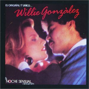 Willie Gonzalez - Original Y Unico - Zortam Music