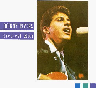- Johnny Rivers: Greatest Hits (Capitol) - Zortam Music