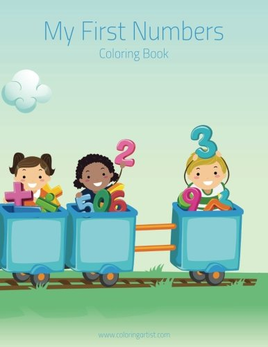 My First Numbers Coloring Book 1 (Volume 1) [Snels, Nick] (Tapa Blanda)