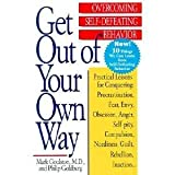 img - for Get Out of Your Own Way (Overcoming Self-Defeating Behavior) book / textbook / text book