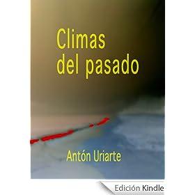 Climas del pasado (Historia del Clima de la Tierra n� 1)