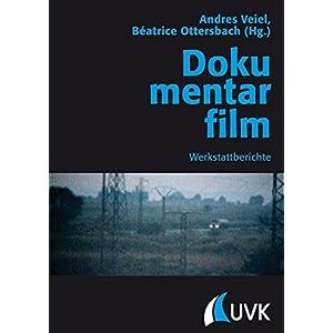 Dokumentarfilm: Werkstattberichte (Praxis Film)