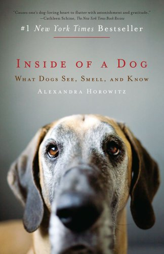 Inside of a Dog - What Dogs See, Smell and Know Book
