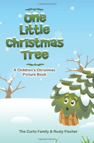 One Little Christmas Tree: A Children's Christmas Picture Book (Volume 1)