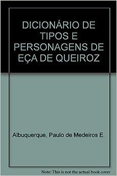 DICIONÁRIO DE TIPOS E PERSONAGENS DE EÇA DE QUEIROZ: Paulo de