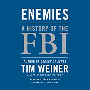 Enemies: A History of the FBI | [Tim Weiner]
