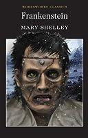 Frankenstein (Wordsworth Classics)