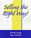 img - for Selling the Right Way! book / textbook / text book