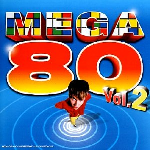 Frankie Goes To Hollywood - Mega 80 Vol.2 - Zortam Music