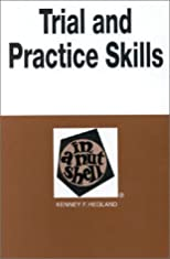 Trial and Practice Skills in a Nutshell (Nutshell Series)