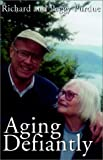 img - for Aging Defiantly book / textbook / text book