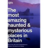 The Most Haunted and Mysterious Places in Britain (Readers Digest)by Reader's Digest