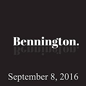 Bennington, September 8, 2016 Radio/TV Program